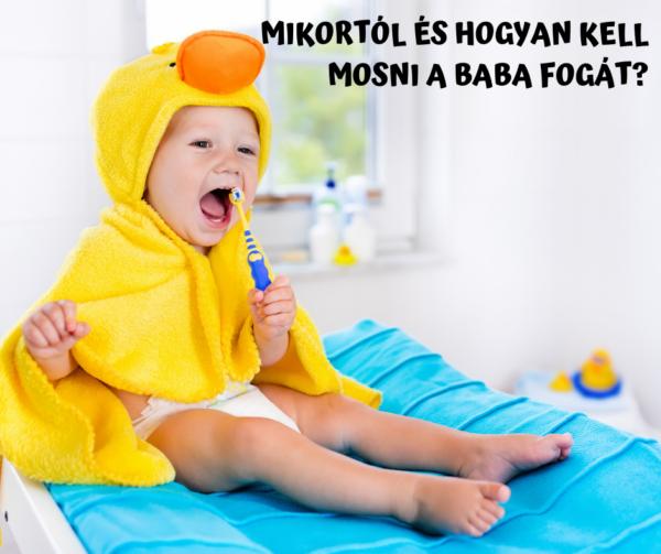 Mikortól és hogyan kell mosni a baba fogát?