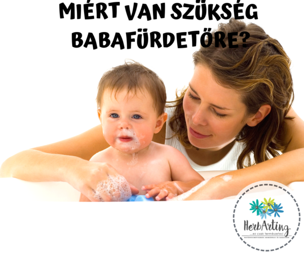 Miért van szükség babafürdetőre?